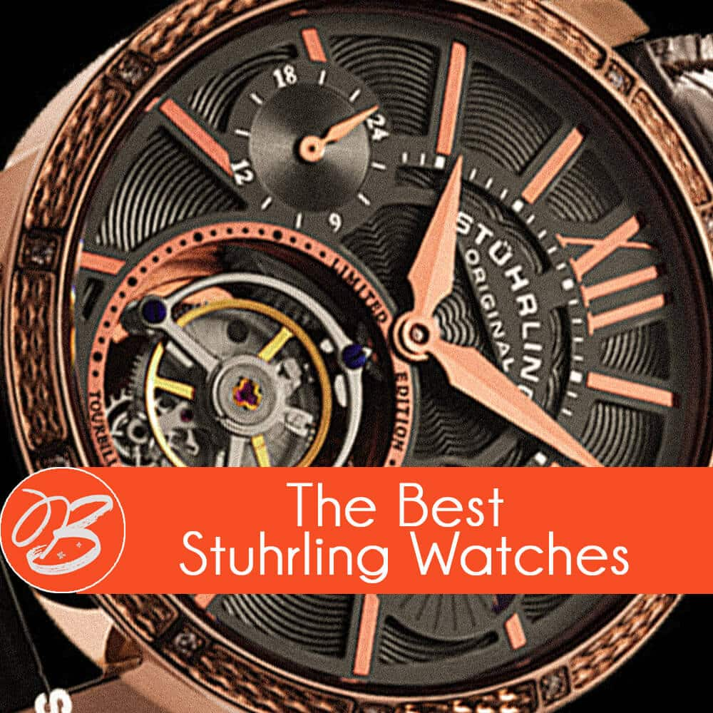 Are Stuhrling Watches Junk April 2018 Here S Our Review Btrendie