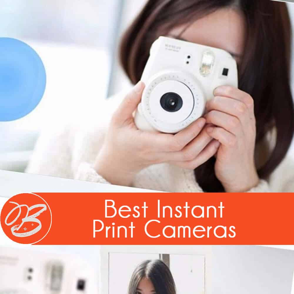 How to Choose an Instant Print Camera 2019 - bTrendie