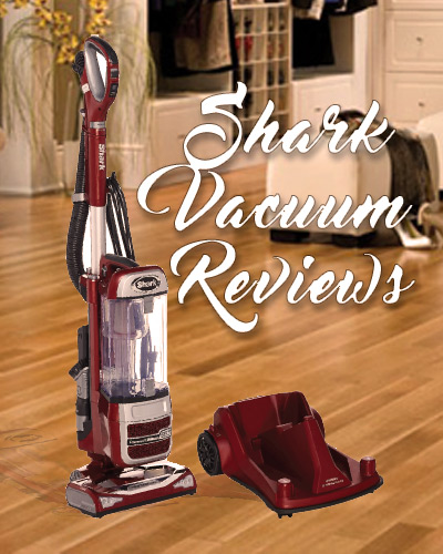IN THE FOLLOWING ARTICLE WE WILL BE HAVING A LOOK AT SOME GREAT SHARK  VACUUMS TO HELP YOU HAVE A GOOD UNDERSTANDING OF THEM WHILST YOU ARE BUYING  YOUR NEW ...